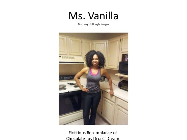 Ms. Vanilla Courtesy of Google Images  Fictitious Resemblance of