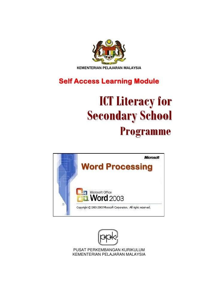 KEMENTERIAN PELAJARAN MALAYSIA   Self Access Learning Module             ICT Literacy for         Secondary School        ...