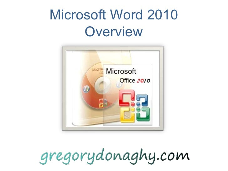Microsoft Word 2010Overview<br />