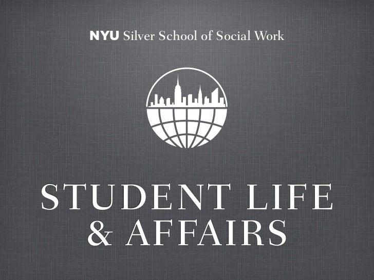 NYU Silver School of Social WorkSTUDENT LIFE  & AFFAIRS