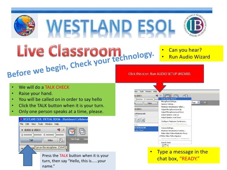 Live Classroom <br /><ul><li>Can you hear?