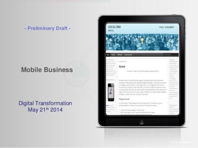 Mobile Business The Amaté platform Digital Transformation May 21th 2014 - Preliminary Draft -
