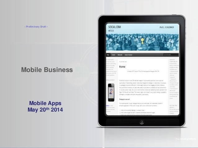 ©2012 LHST sarl Mobile Business The Amaté platform Mobile Apps May 20th 2014 - Preliminary Draft -