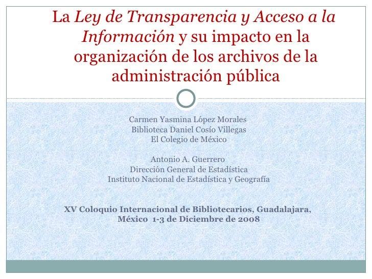 Carmen Yasmina López Morales  Biblioteca Daniel Cosío Villegas El Colegio de México Antonio A. Guerrero  Dirección General...