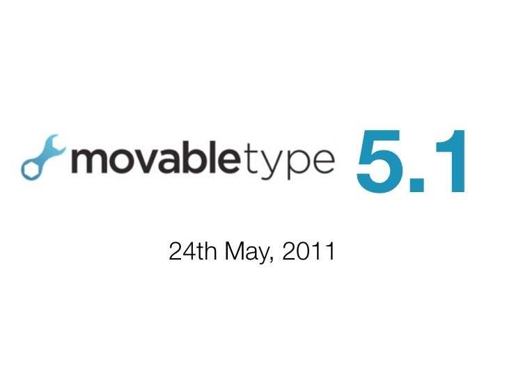 Introducing Movable Type 5.1