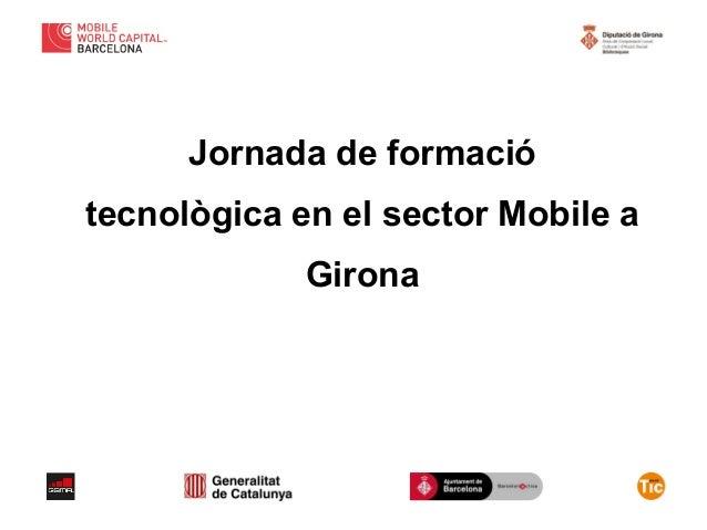 Jornada de Formació Tecnològica mTalent a Girona