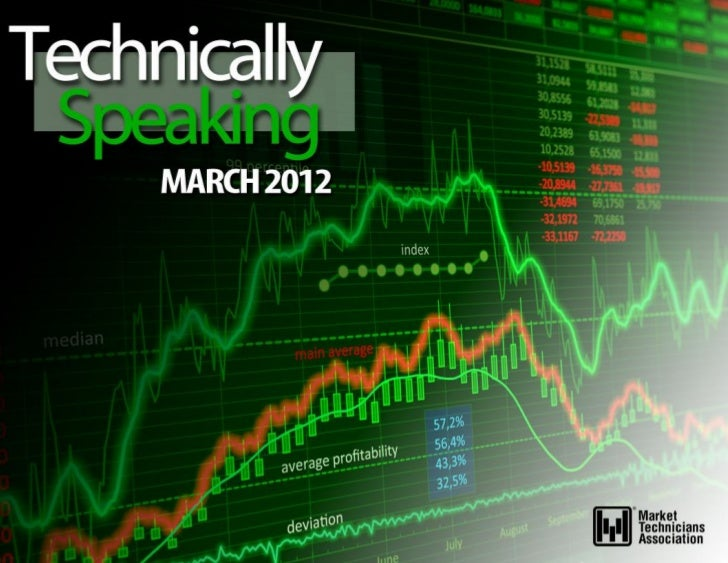 MARCH 2012   TECHNICALLY SPEAKING |1
