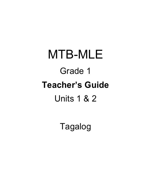 MTB-MLE Grade 1 Teacher's Guide Units 1 & 2 Tagalog