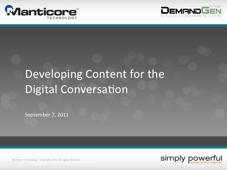 Developing Content for the                      Digital Conversa?on                     September 7, 201...