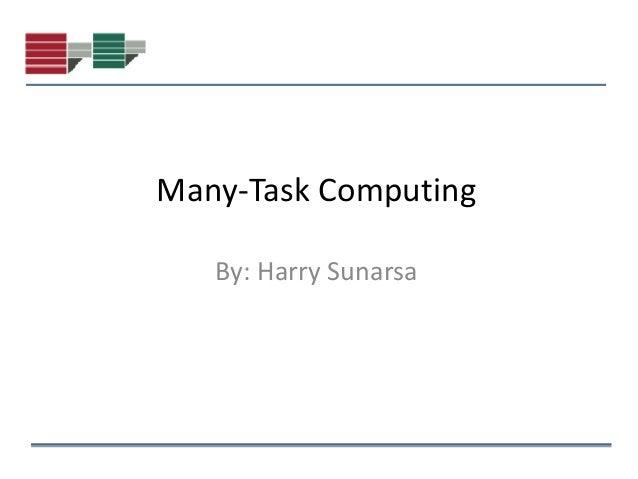 many-task computing