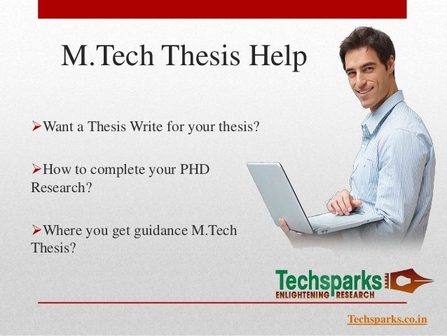 M tech thesis help in delhi