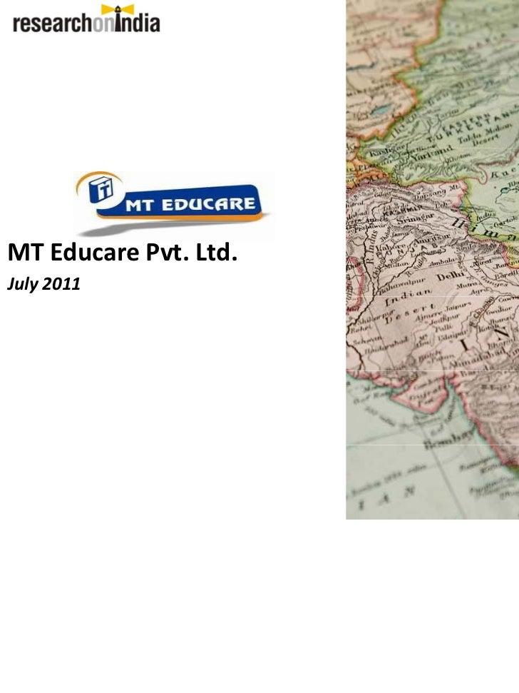 MT Educare Pvt. Ltd. - Company Profile - 2011