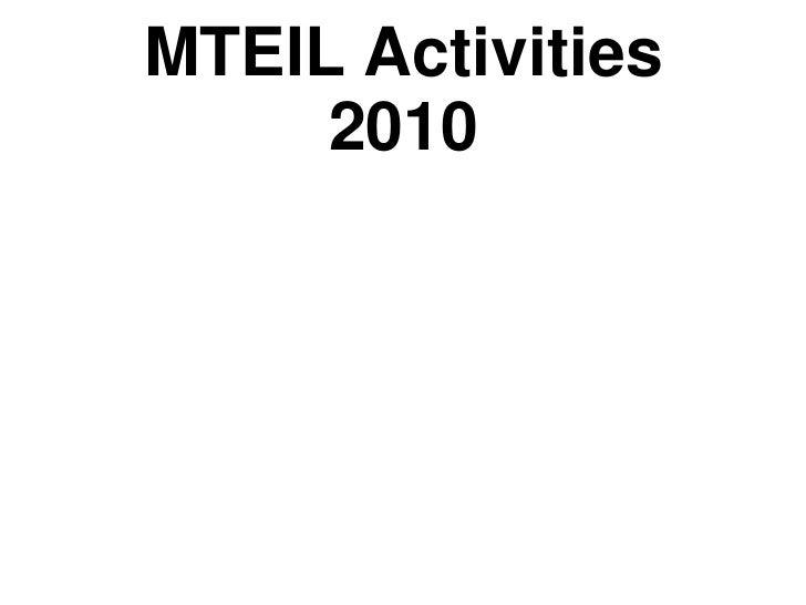 MTEIL Activities     2010