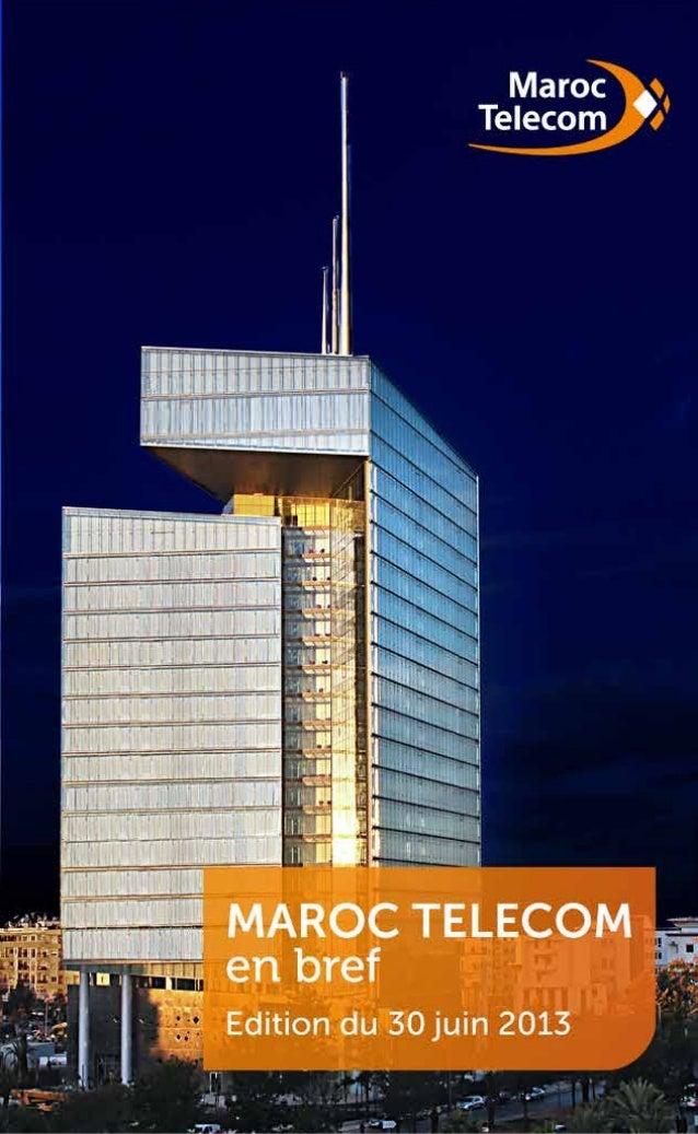 Maroc Telecom en bref - Juillet 2013