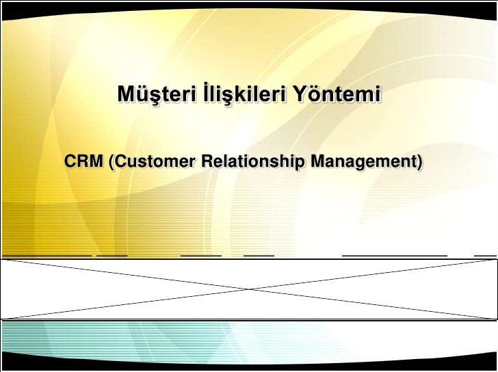 Müşteri Ilişkileri Yöntemi (CRM)