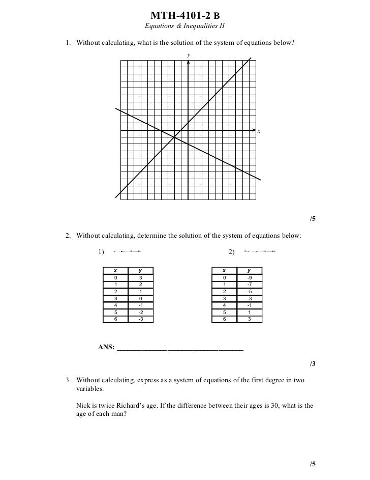 MTH-4101-2 B                              Equations & Inequalities II1. Without calculating, what is the solution of the s...