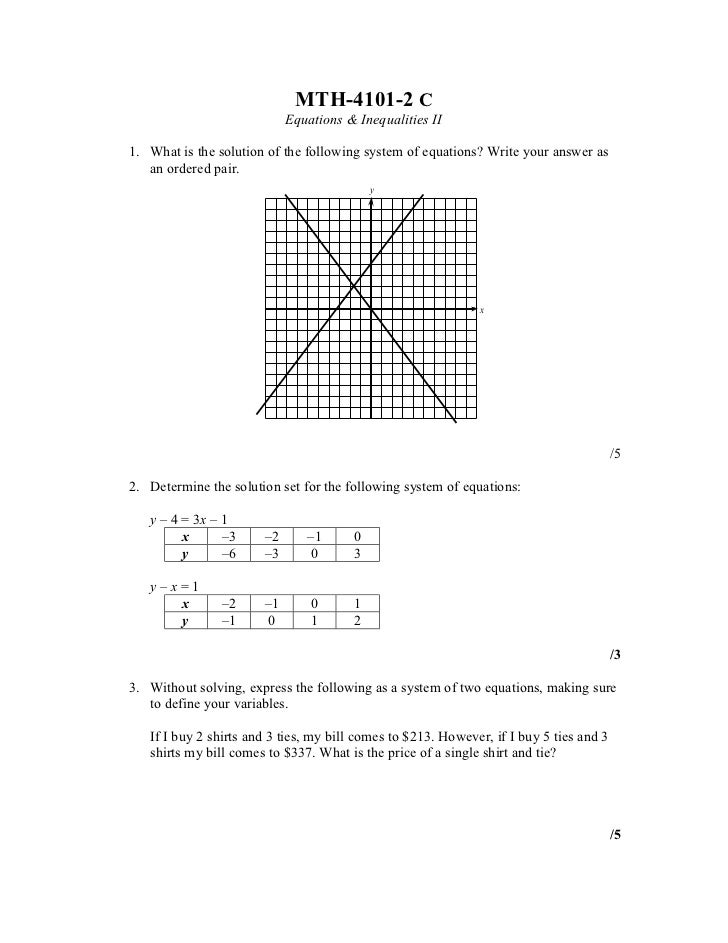 MTH-4101-2 C                            Equations & Inequalities II1. What is the solution of the following system of equa...