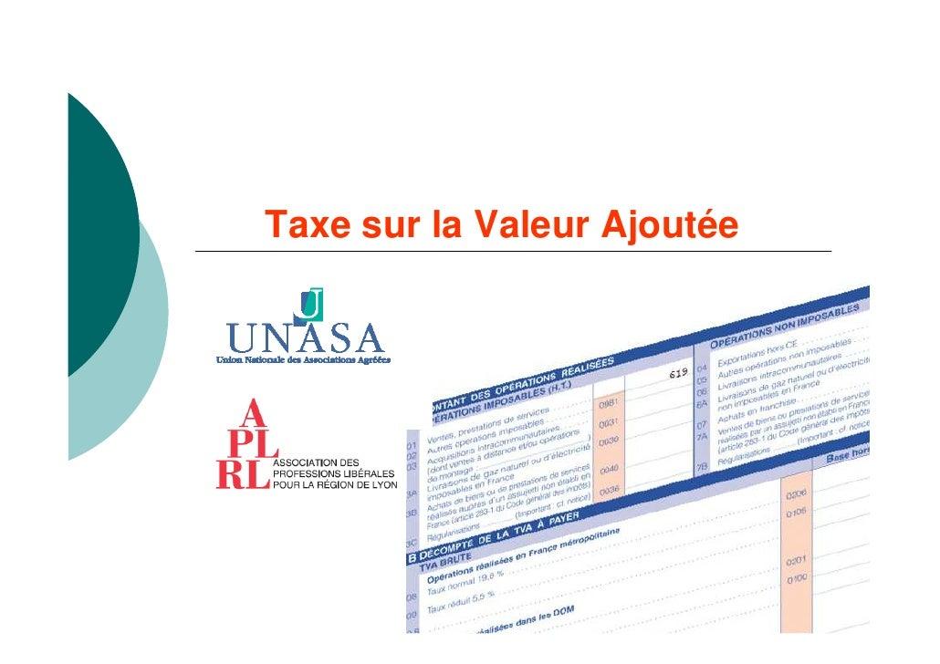 Taxe sur la Valeur Ajoutée                             1