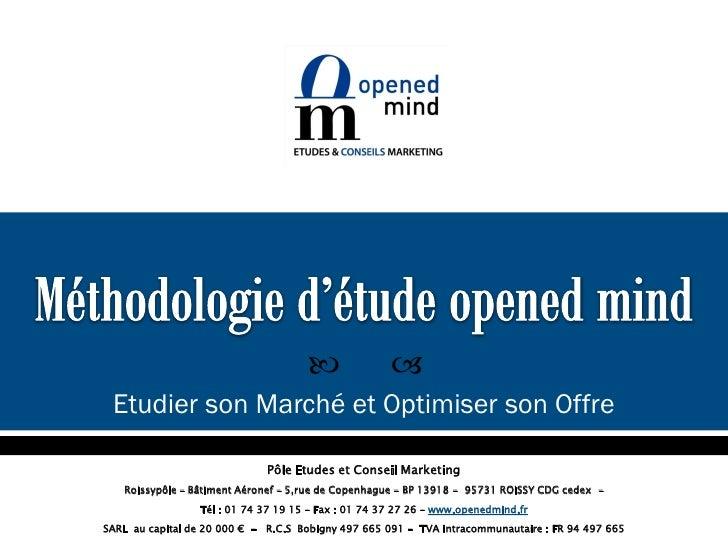                 Etudier son Marché et Optimiser son Offre                              Pôle Etudes et Conseil Marketing ...