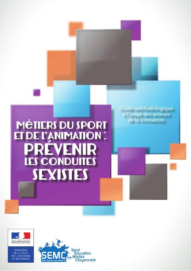 MéTIERS DU SPORT ET DE L'ANIMATION: PRÉVENIR LES CONDUITES SEXISTES