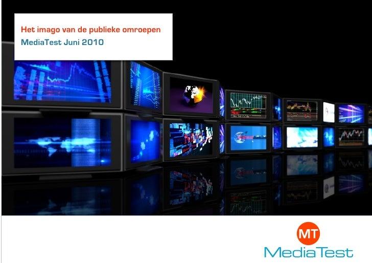 Het imago van de publieke omroepen MediaTest Juni 2010                  Logo Klant