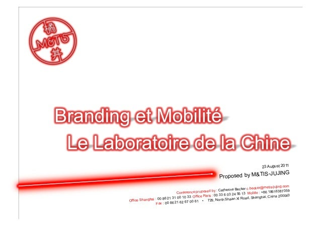 23 August 2011 Proposed by M&TIS-JUJING Conference proposed by : Catherine Becker c.becker@metis-jujing.com Office Shangha...