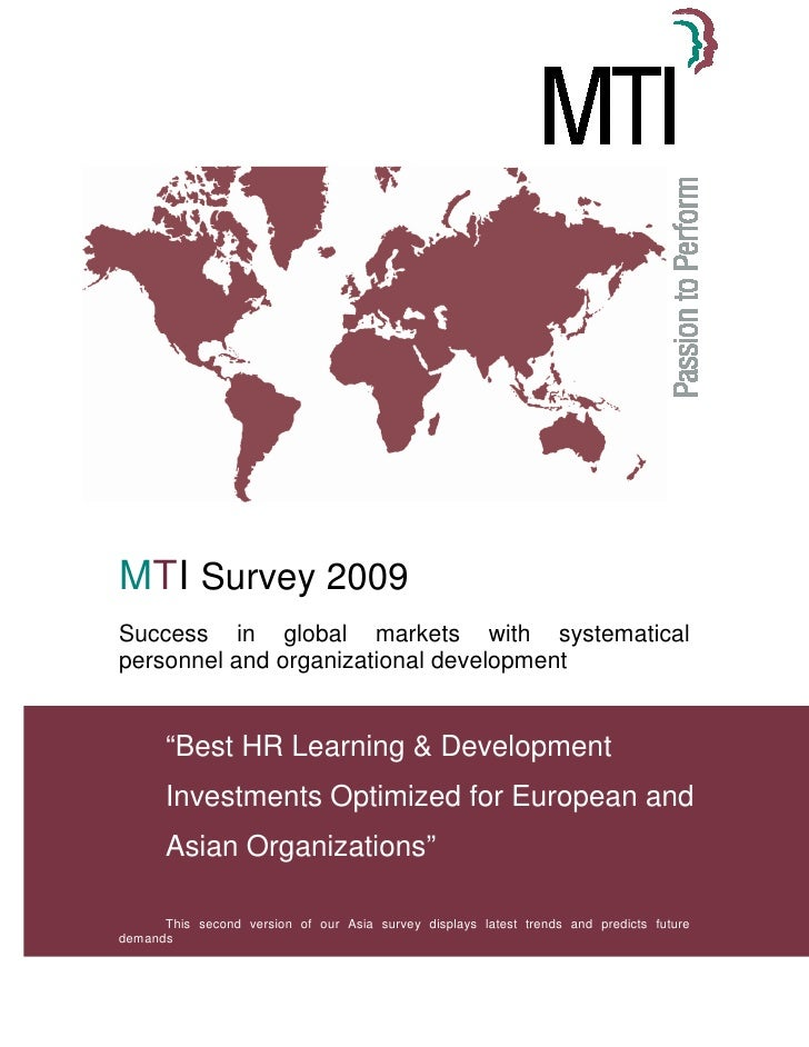 "MTI Survey 2009 Success in global markets with systematical personnel and organizational development          ""Best HR Lea..."