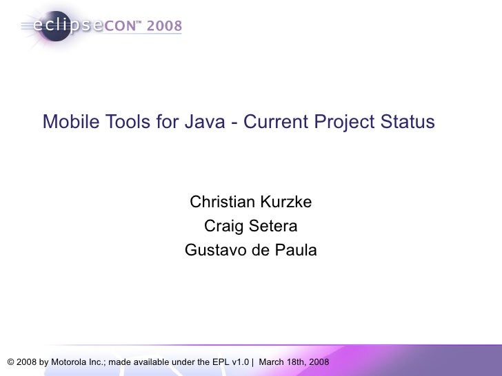 Mobile Tools for Java - Current Project Status