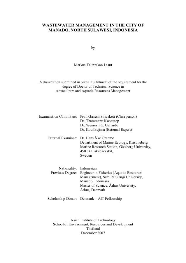 WASTEWATER MANAGEMENT IN THE CITY OF MANADO, NORTH SULAWESI, INDONESIA by Markus Talintukan Lasut A dissertation submitted...
