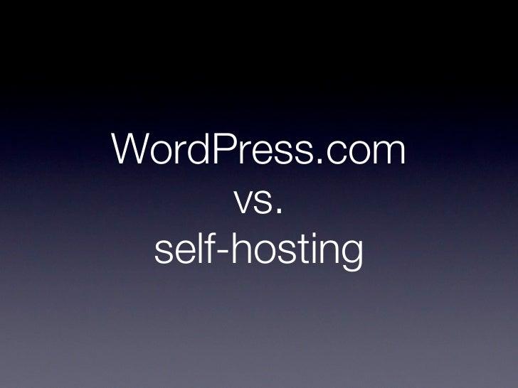 WordPress.com vs. Self-Hosting