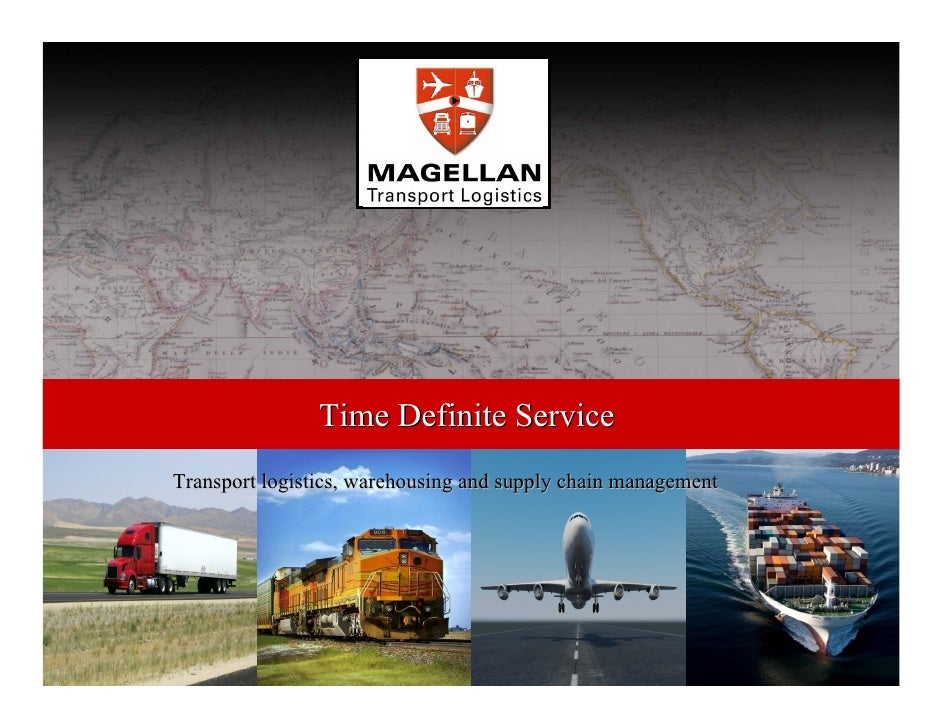 Time Definite Service Transport logistics, warehousing and supply chain management