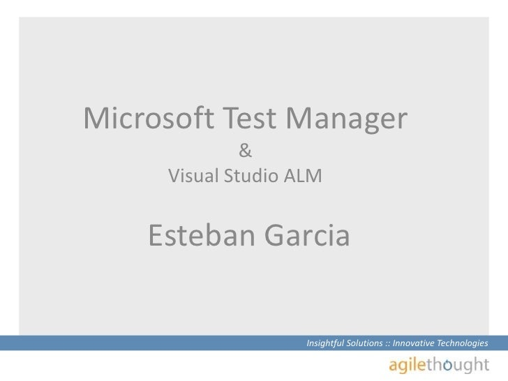 Intro to Microsoft Test Manager