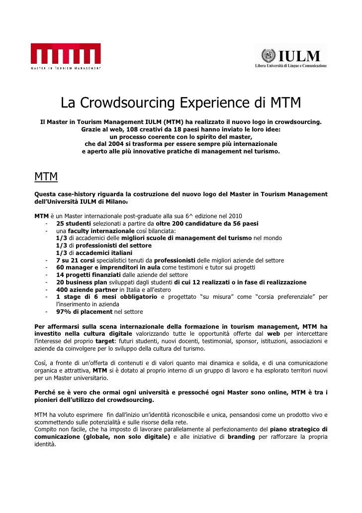 La Crowdsourcing Experience di MTM   Il Master in Tourism Management IULM (MTM) ha realizzato il nuovo logo in crowdsourci...