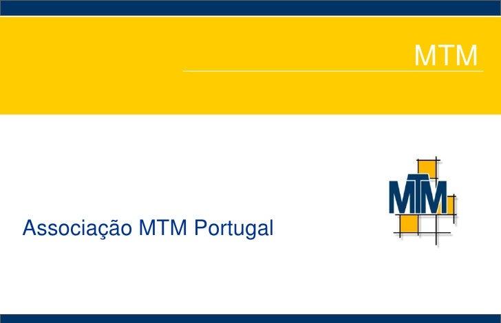 MTM<br />Associação MTM Portugal<br />