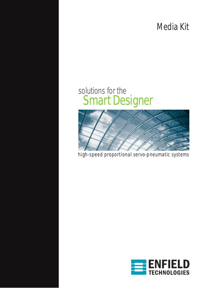 Media Kitsolutions for the  Smart Designerhigh-speed proportional servo-pneumatic systems