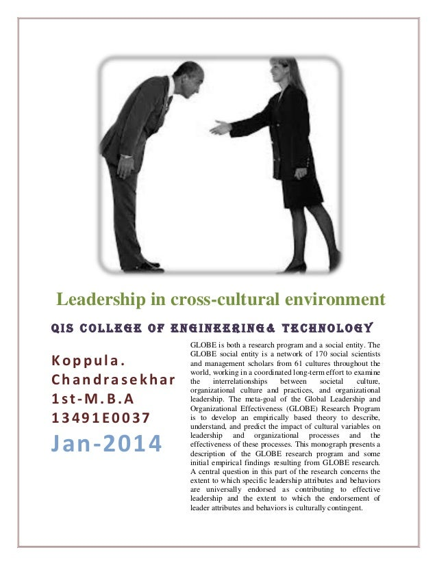 Leadership in cross-cultural environment QIS College of engineering& technology  Koppula. Chandrasekhar 1st-M.B.A 13491E00...