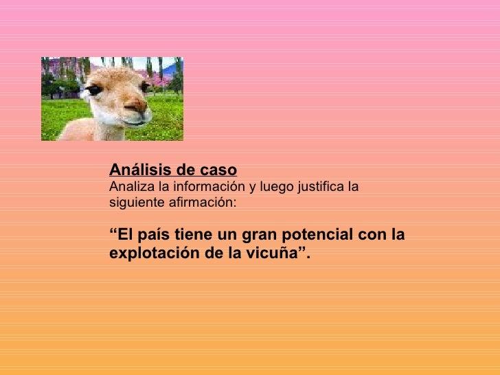 """Análisis de caso Analiza la información y luego justifica la siguiente afirmación: """" El país tiene un gran potencial con l..."""