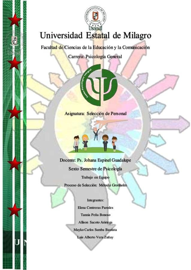 Universidad Estatal de Milagro Facultad de Ciencias de la Educación y la Comunicación Carrera: Psicología General Asignatu...