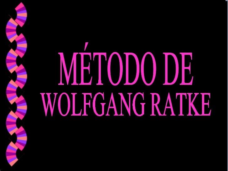 MÉTODO DE W. RATKE