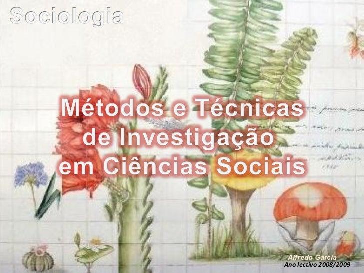 Ano lectivo 2008/2009 Alfredo Garcia
