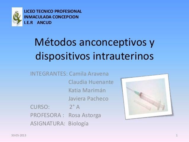 Métodos anconceptivos y dispositivos intrauterinos