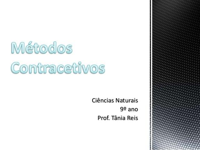 Ciências Naturais           9º ano  Prof. Tânia Reis