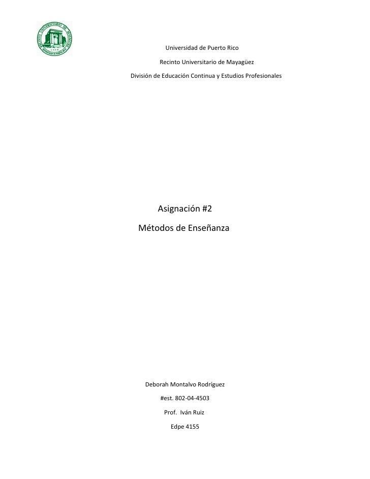 Universidad de Puerto Rico            Recinto Universitario de Mayagüez  División de Educación Continua y Estudios Profesi...