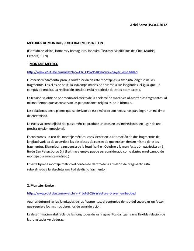 Ariel Sarco|ISCAA 2012MÉTODOS DE MONTAJE, POR SERGEI M. EISENSTEIN(Extraído de Alsina, Homero y Romaguera, Joaquim, Textos...