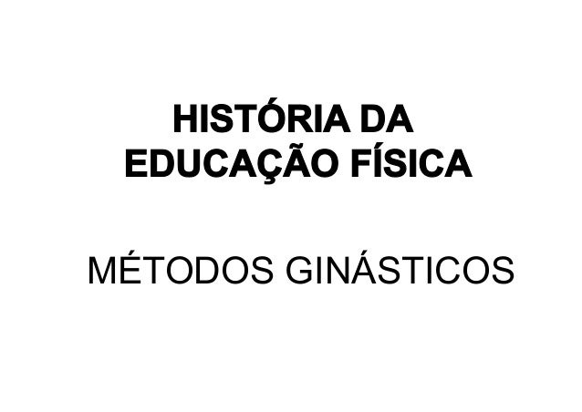 MÉTODOS GINÁSTICOS