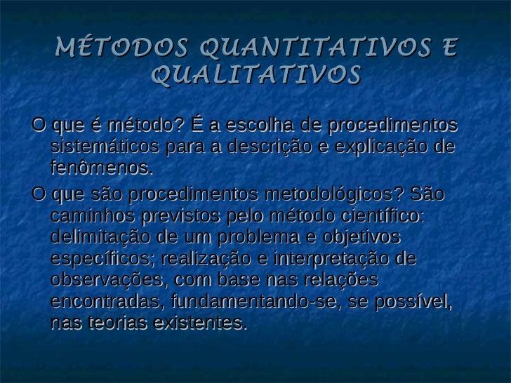 Mtodosquantitativosequalitativos1 101025183952-phpapp02
