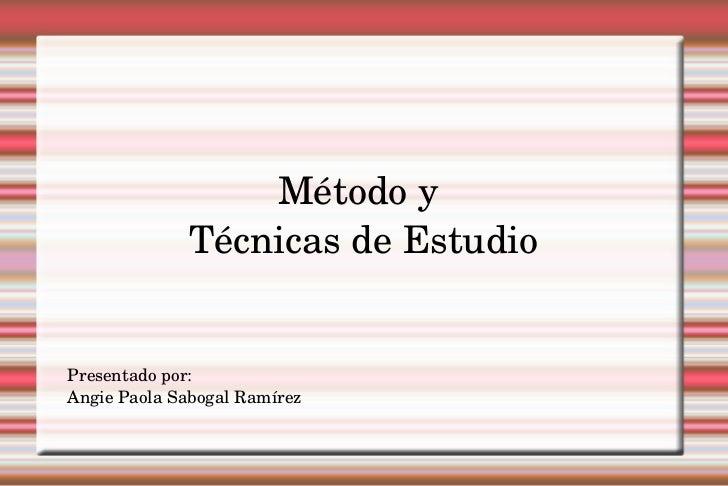 Método y técnicas de estudio
