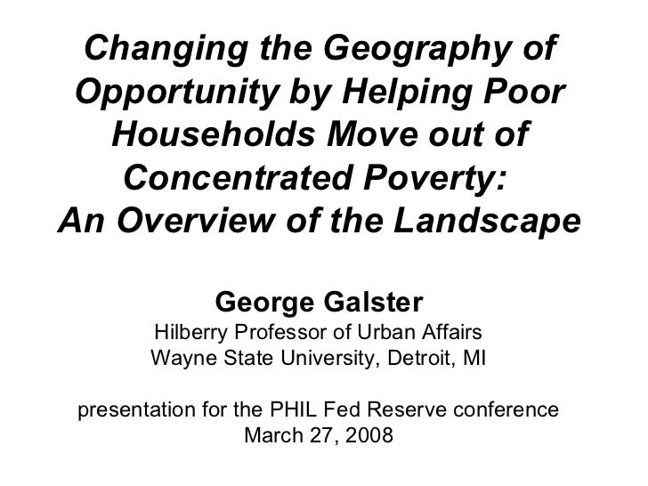 Changing the Geography of Opportunity by Helping Poor Households Move out of Concentrated Poverty:  An Overview of the Lan...