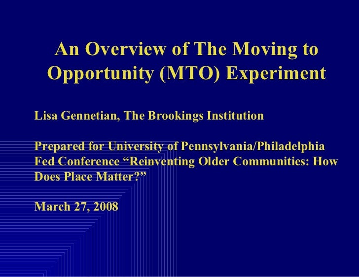 An Overview of The Moving to Opportunity (MTO) Experiment