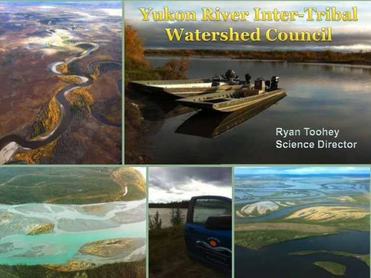 Watershed Collaboration on the Yukon River by Ryan Toohey